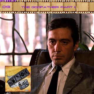 FF: 013: The Godfather Part II