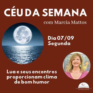 Céu da Semana - Segunda, dia 07/09: Clima de bom humor