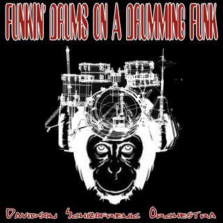 Funkin' Drums On A Drummin' Funk