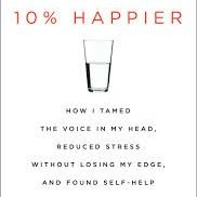 Nightline's Dan Harris 10% Happier