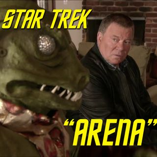 "Season 2, Episode 12: ""Arena"" (TOS) with Dayton Ward"