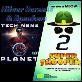Silver Screens & Speakers: Planet & Super Troopers 2