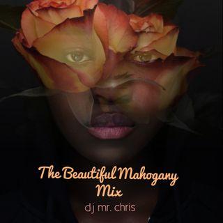The Beautiful Mahogany Mix