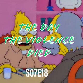 111) S07E18 (The Day the Violence Died)