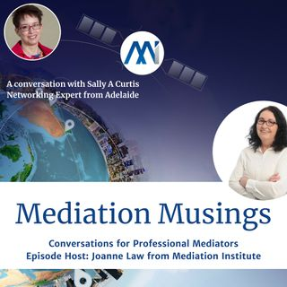 7 - Mediator Musings with Sally Curtis talking about Connection Marketing