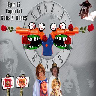 Episódio #13 - Especial Guns N' Roses