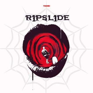 27- RipSlide