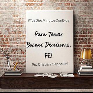 Para tomar buenas decisiones, Fe!