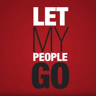 LET MY PEOPLE GO!! + DIVINE INTEL