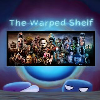 The Warped Shelf - What Makes the Best Horror Tick