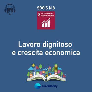 08. Lavoro dignitoso e crescita economica