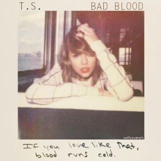 Taylor Swift-Bad Blood feat Kendrick