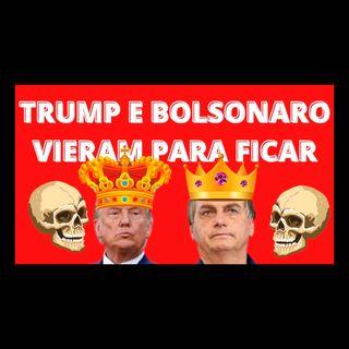 Trump e Bolsonaro vieram para ficar