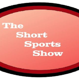 The Short Sports Show Ep. 74