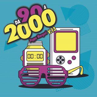 Da 90 a 2000 V.13