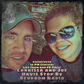 Carrissa Joe Davis Stop By Bedroom Radio
