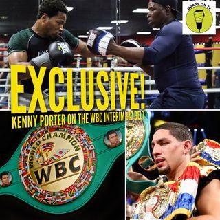 EXCLUSIVE- Kenny Porter on WBC INTERIM BELT!