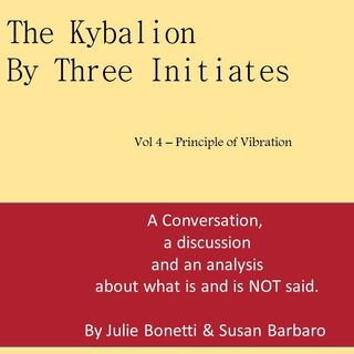 The Kybalion - Vol 4 - The Principle of Vibration