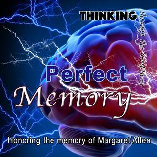 Perfect Memory, honoring Margaret Allen (TTTS#16)