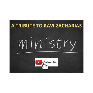 A Tribute To Ravi Zacharias - 12:16:20, 8.52 PM