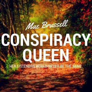 Mae Brussell | Conspiracy Queen