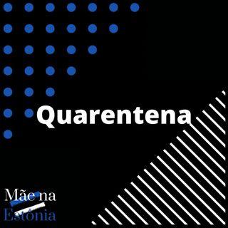 Corona e a Quarentena #ep02