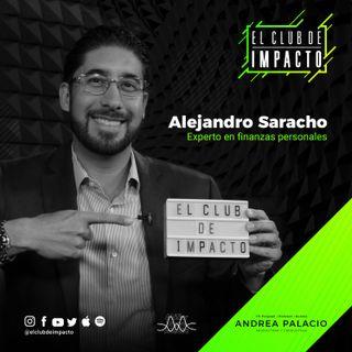 Reconfigura tu mentalidad sobre el dinero | Alejandro Saracho | E32T2