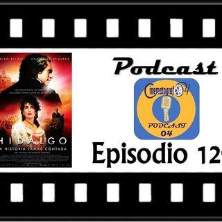 Episodio 129 - Hidalgo la historia jamás contada