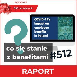 #512 Jak Covid-19 Wpłynął Na Benefity Pracownicze W Polsce?