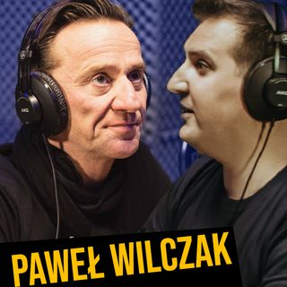 #17 -Paweł Wilczak -  Trzeba ryzykować.