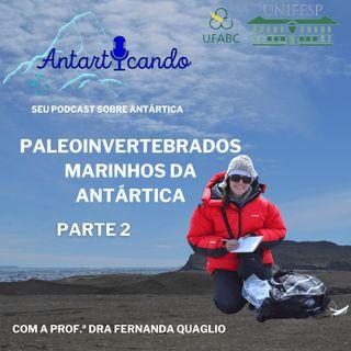 Episódio 5 - Paleoinvertebrados Marinhos - Parte 2 - Com a Paleontóloga Fernanda Quaglio