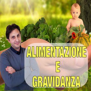 Episodio 22 - ALIMENTAZIONE IN GRAVIDANZA - Come affrontare al meglio la gravidanza col cibo