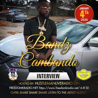 Bandz Cambando interview