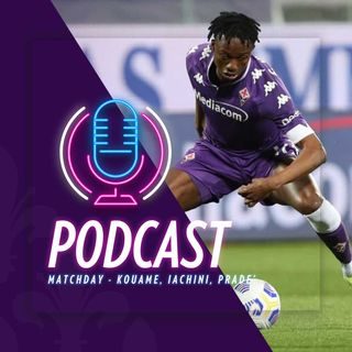 Matchday Fiorentina vs Atalanta - Le voci di Kouame, Iachini e Pradè