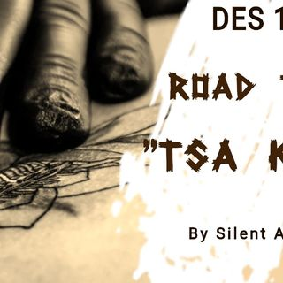 DES 114( Road to TSA KASI) By Silent Assassin (Available For Live Streaming only) To Be Released End Of October