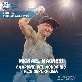 Intervista al campione del mondo di boxe Michael Magnesi