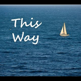 THIS WAY - pt3 - Trust Me
