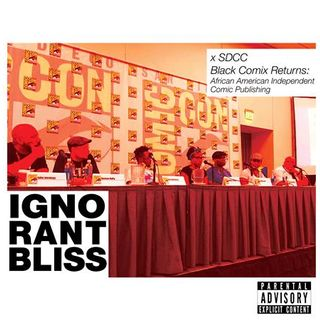 Ignorant Bliss 46: SDCC Black Comix Returns