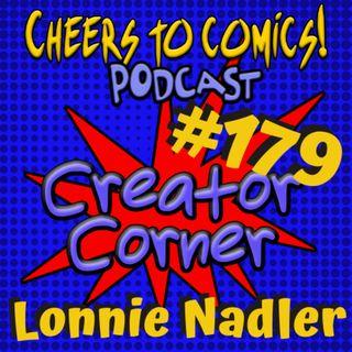#179- Creator Corner: Lonnie Nadler (Yondu)