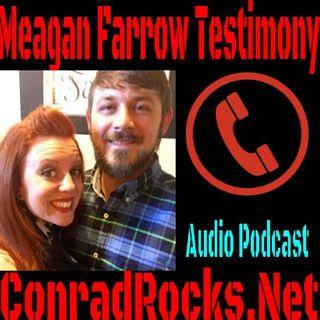 Meagan Farrow Testimony