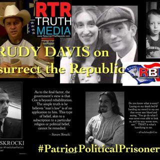 Patriot Political Prisoners w/ Rudy Davis Lonestar1776