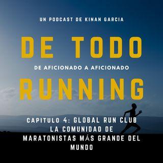 Capitulo 4 - Global Run Club, la comunidad virtual más grande del mundo