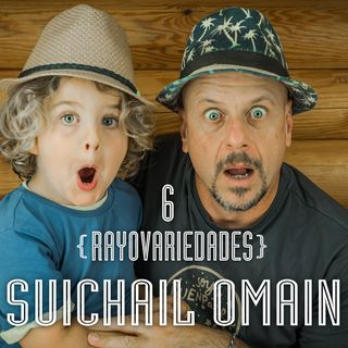 Rayovariedades    Suichail Omain