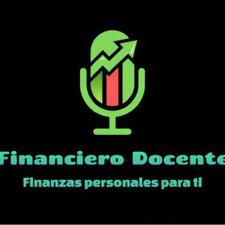 Episode 1 - Financiero Docente