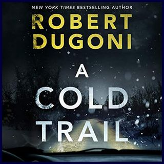 ROBERT DUGONI - A Cold Trail