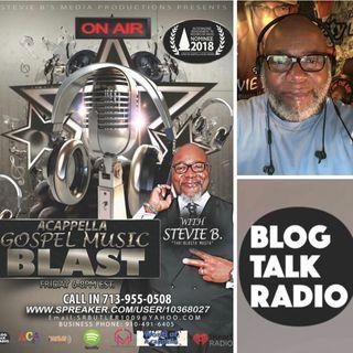 Stevie B's  Acappella Gospel Music Blast - (Episode 110)