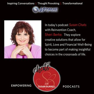 Susan Chats with Reinvention Coach, Sheri Berke