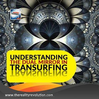 Understanding The Dual Mirror in Transurfing