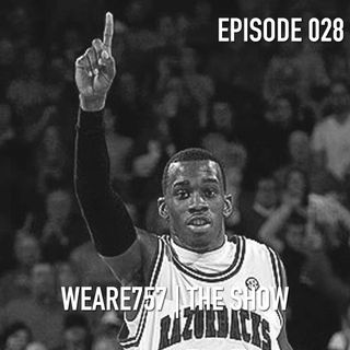 Episode 028 | We All We Got