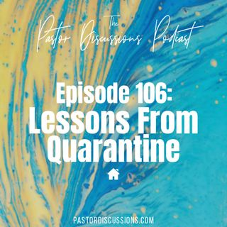 Lessons From Quarantine